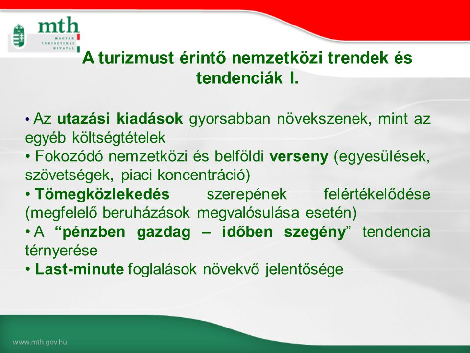 A turizmust érintő nemzetközi trendek és tendenciák I.