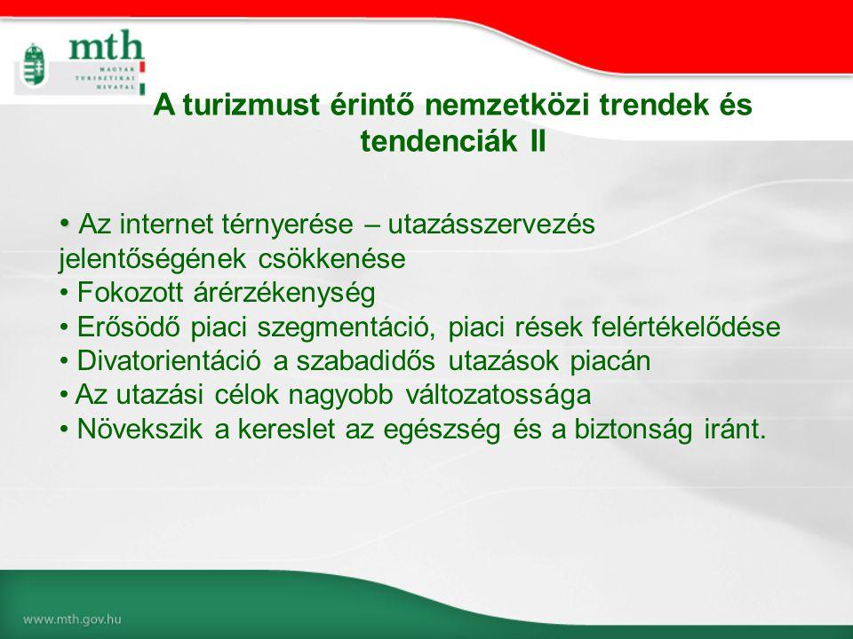 A turizmust érintő nemzetközi trendek és tendenciák II