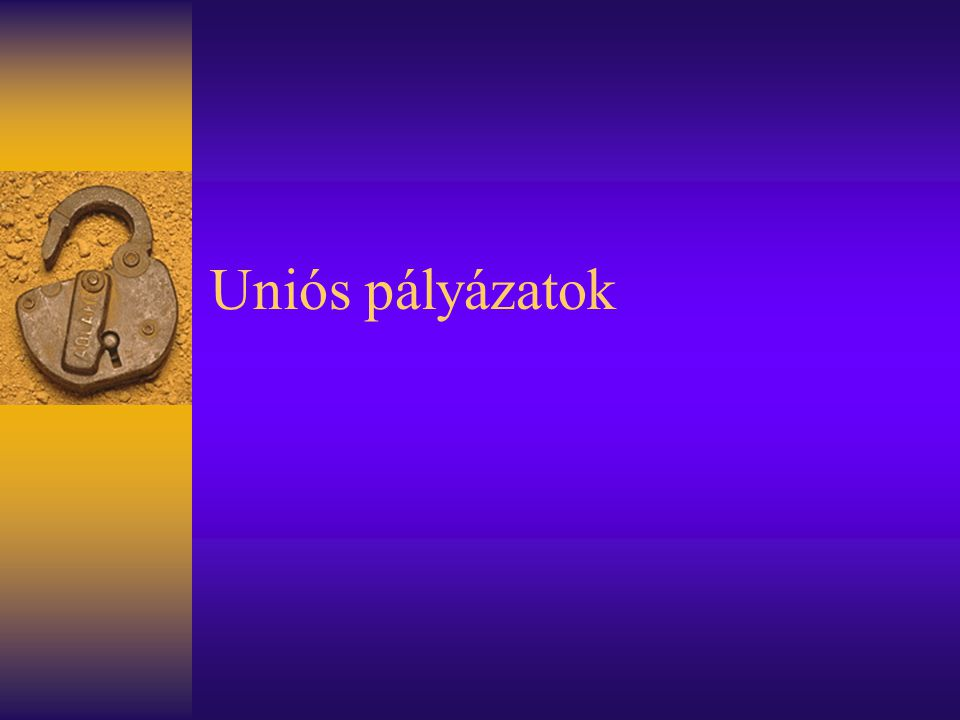 Uniós pályázatok