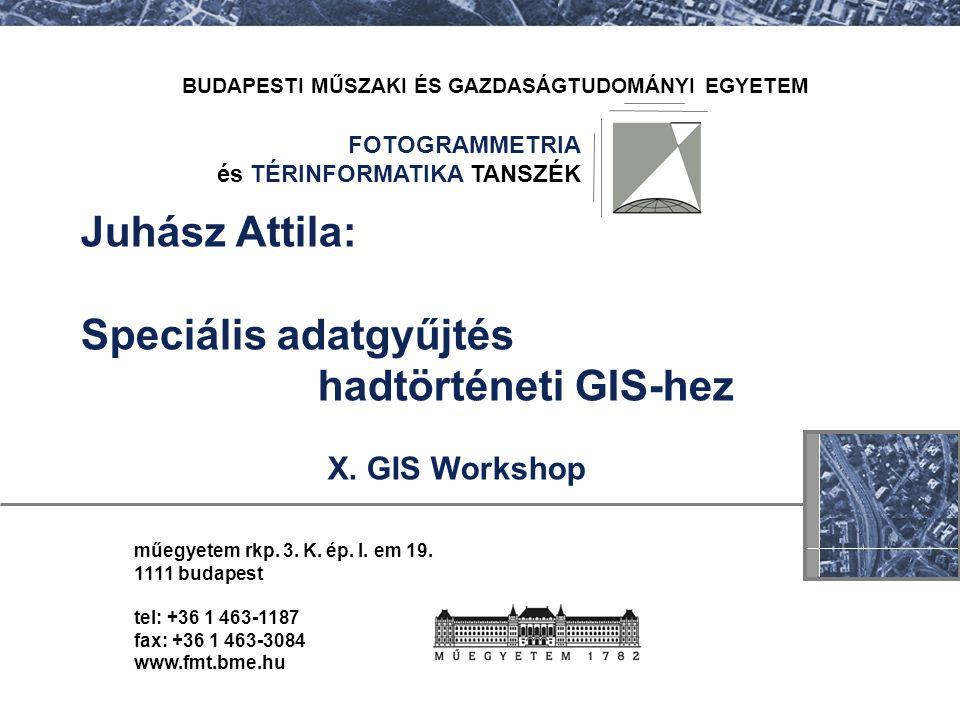 Speciális adatgyűjtés hadtörténeti GIS-hez