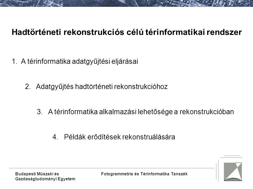 Hadtörténeti rekonstrukciós célú térinformatikai rendszer