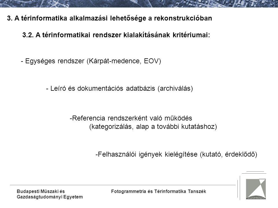 3. A térinformatika alkalmazási lehetősége a rekonstrukcióban