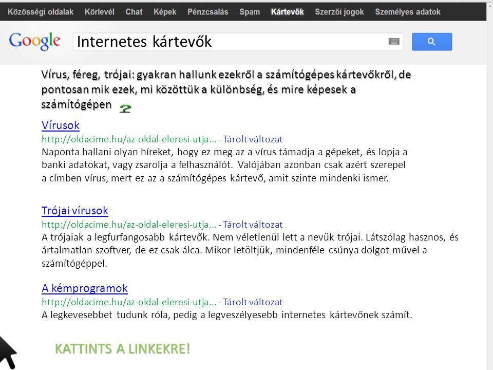 Internetes kártevők KATTINTS A LINKEKRE!