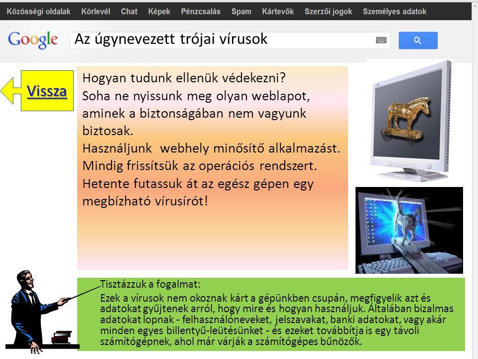 Az úgynevezett trójai vírusok