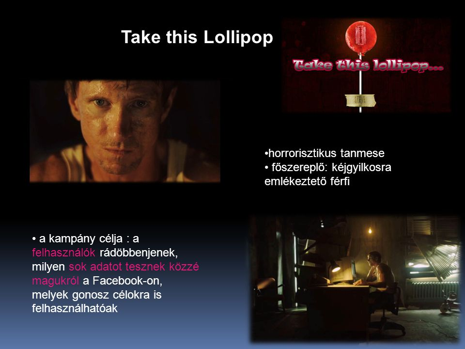 Take this Lollipop horrorisztikus tanmese