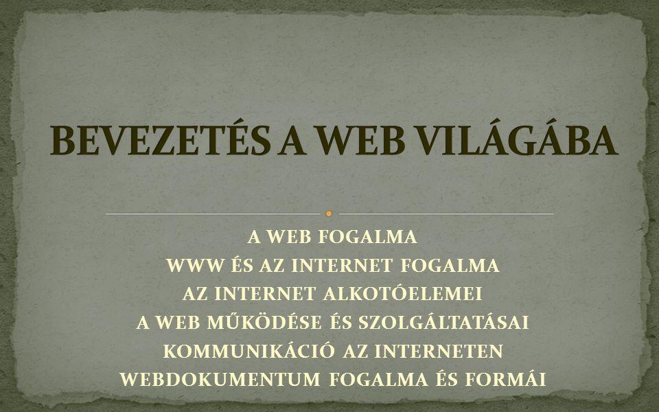 BEVEZETÉS A WEB VILÁGÁBA