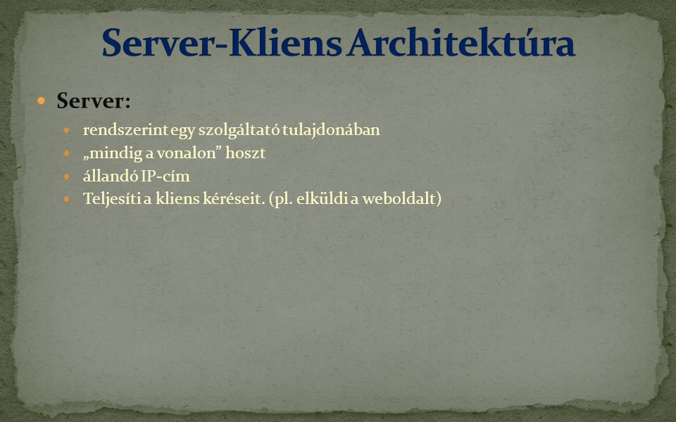Server-Kliens Architektúra