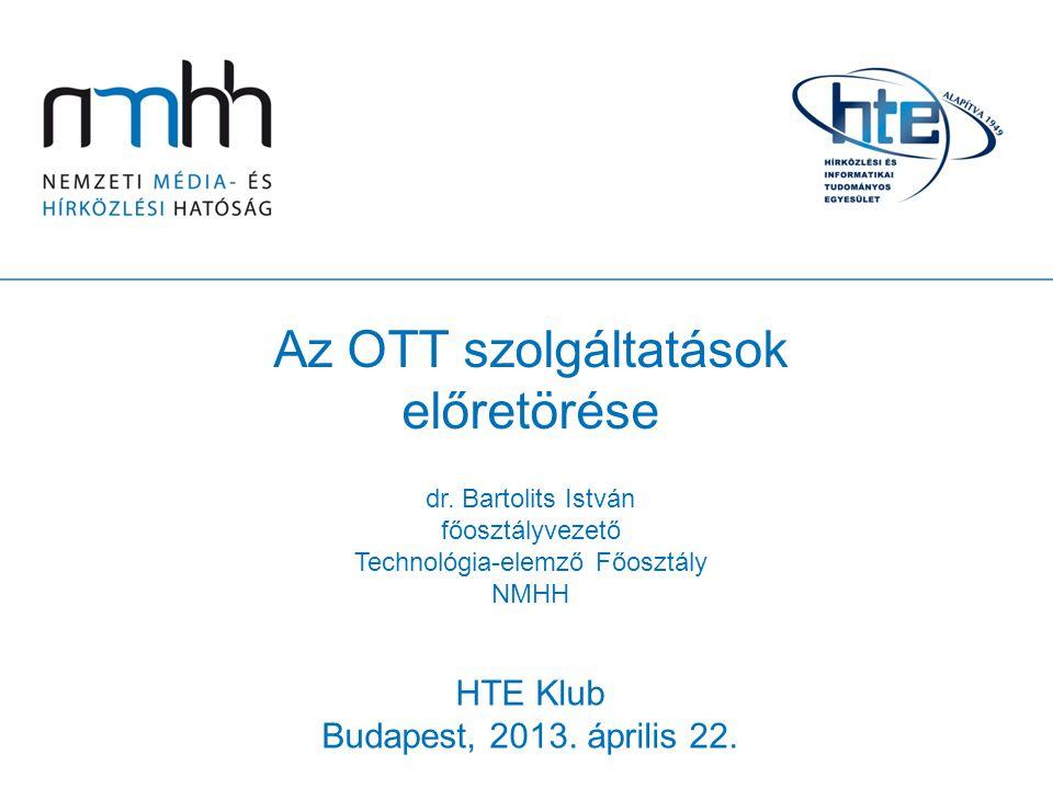 Az OTT szolgáltatások előretörése
