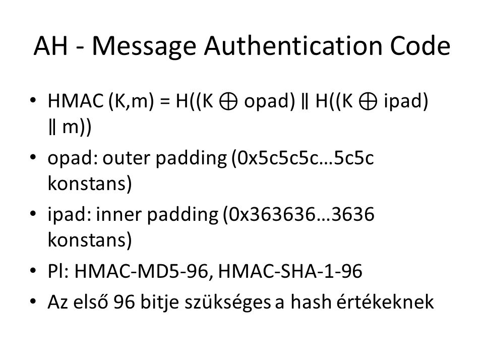 AH - Message Authentication Code
