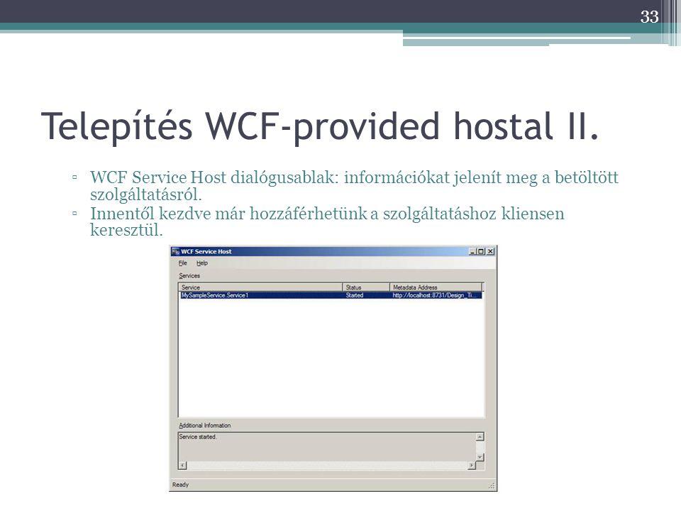 Telepítés WCF-provided hostal II.