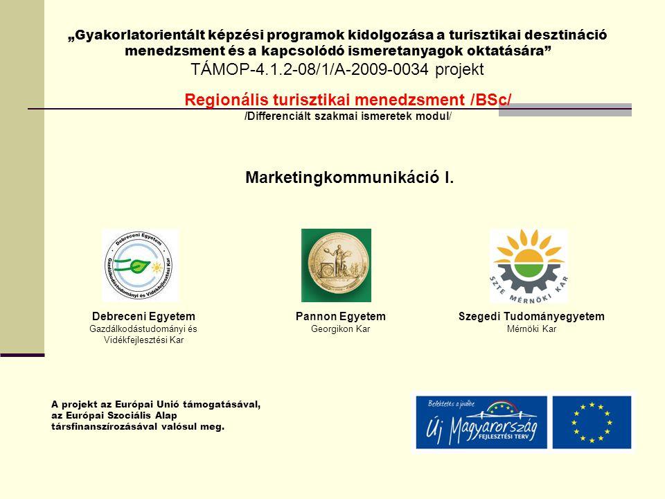 Marketingkommunikáció I. Szegedi Tudományegyetem