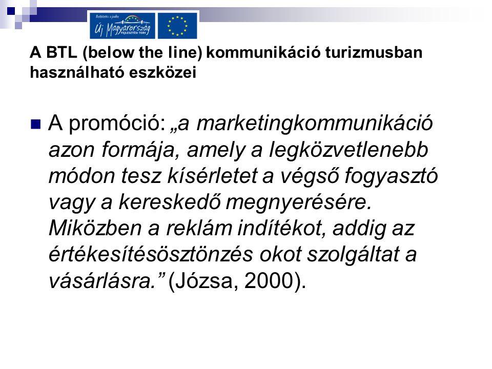 A BTL (below the line) kommunikáció turizmusban használható eszközei