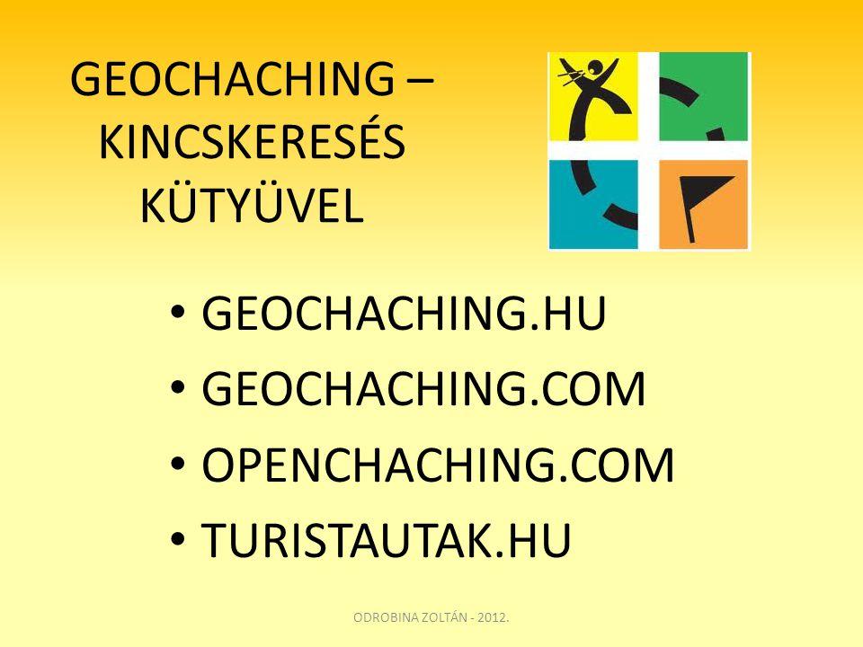 GEOCHACHING – KINCSKERESÉS KÜTYÜVEL