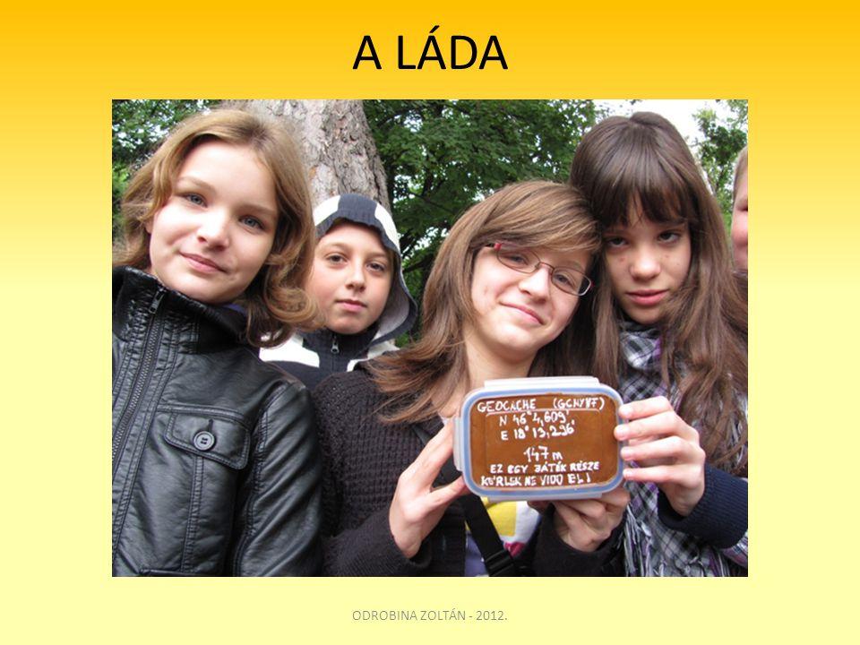 A LÁDA ODROBINA ZOLTÁN - 2012.