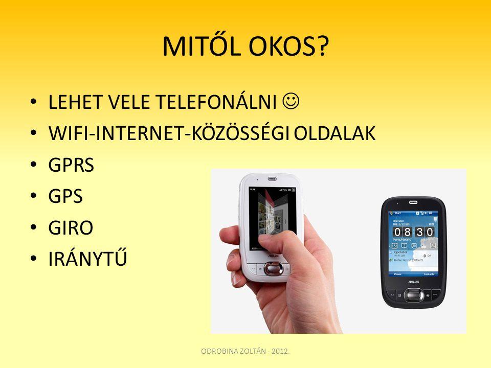 MITŐL OKOS LEHET VELE TELEFONÁLNI  WIFI-INTERNET-KÖZÖSSÉGI OLDALAK
