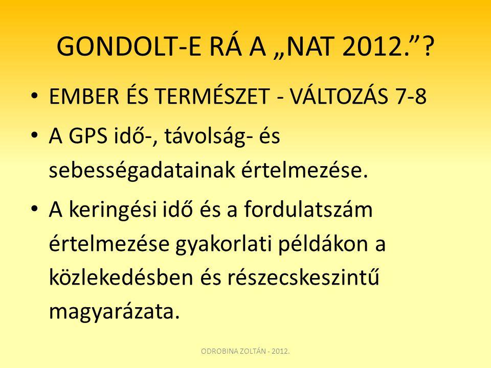 """GONDOLT-E RÁ A """"NAT 2012. EMBER ÉS TERMÉSZET - VÁLTOZÁS 7-8"""