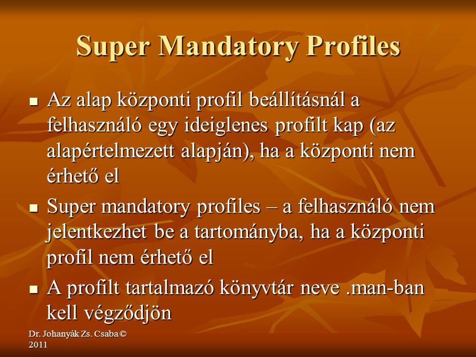 Super Mandatory Profiles