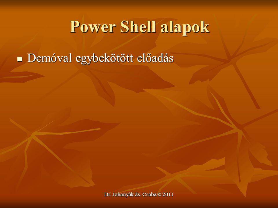 Power Shell alapok Demóval egybekötött előadás