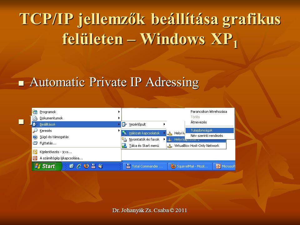TCP/IP jellemzők beállítása grafikus felületen – Windows XP1