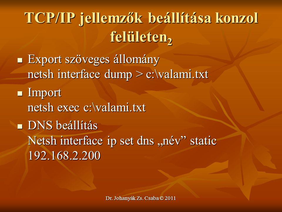 TCP/IP jellemzők beállítása konzol felületen2