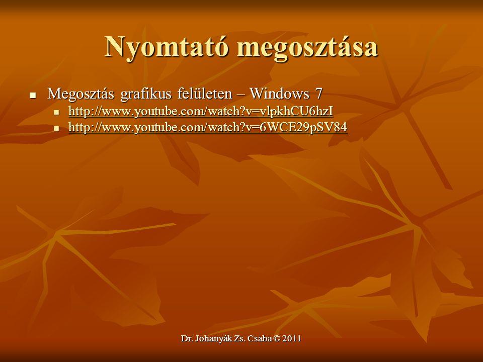 Nyomtató megosztása Megosztás grafikus felületen – Windows 7