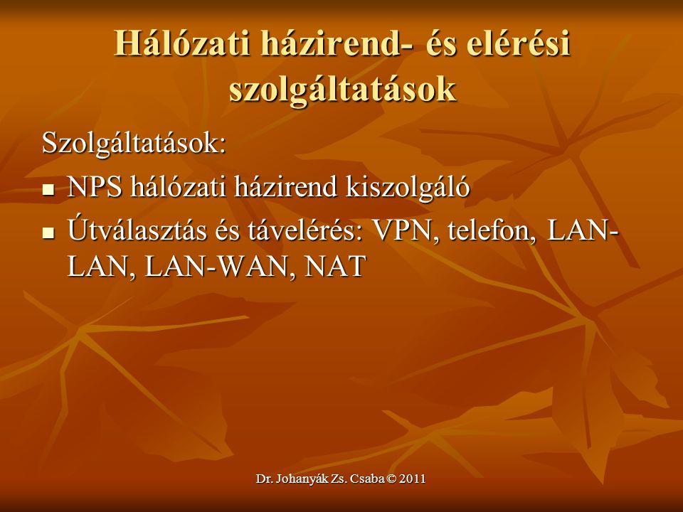 Hálózati házirend- és elérési szolgáltatások