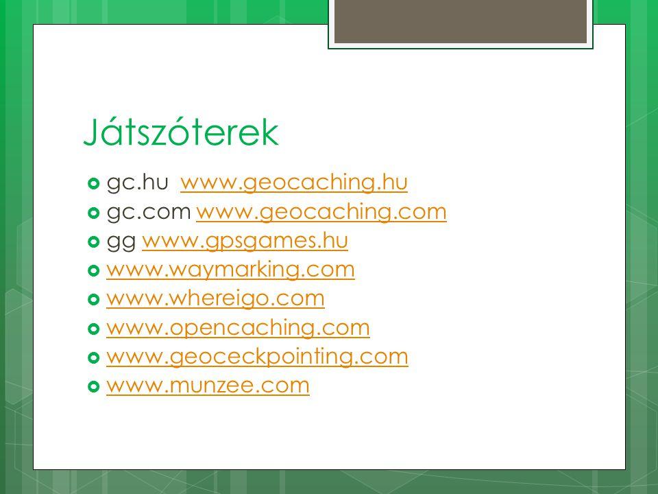 Játszóterek gc.hu www.geocaching.hu gc.com www.geocaching.com