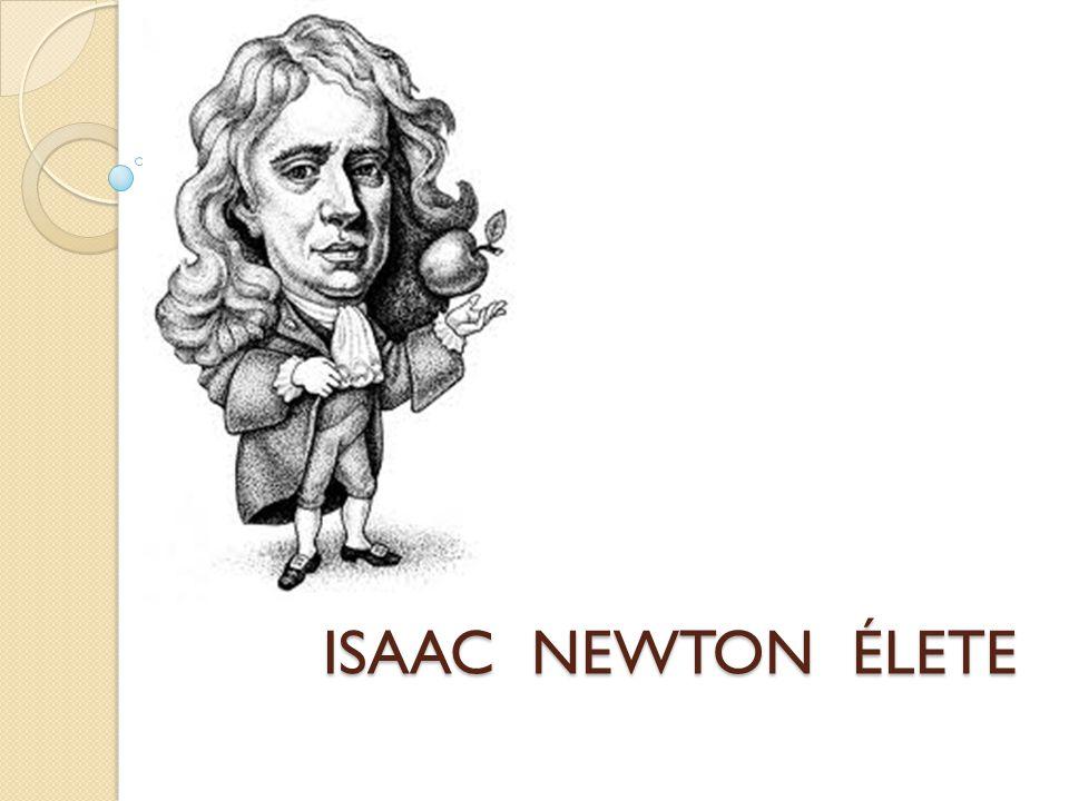ISAAC NEWTON ÉLETE