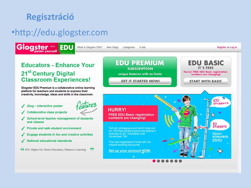 Regisztráció http://edu.glogster.com