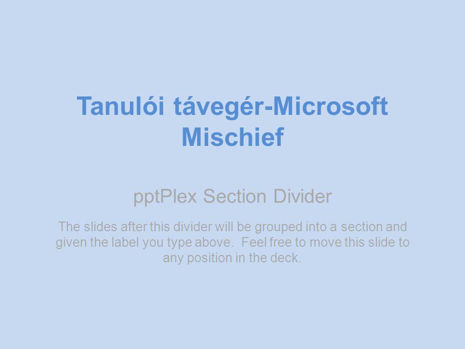 Tanulói távegér-Microsoft Mischief