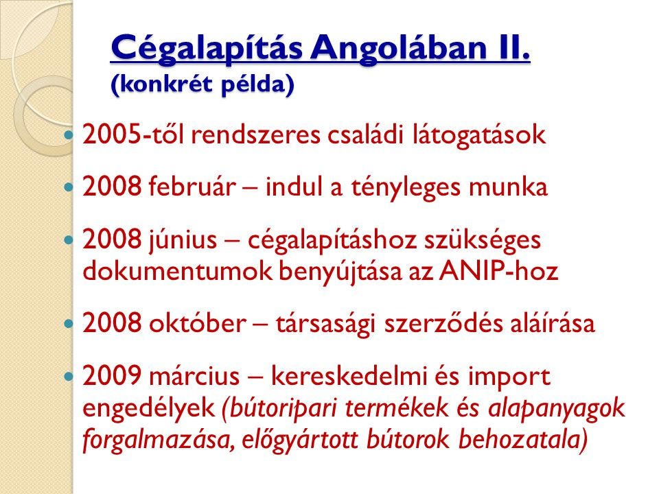 Cégalapítás Angolában II. (konkrét példa)