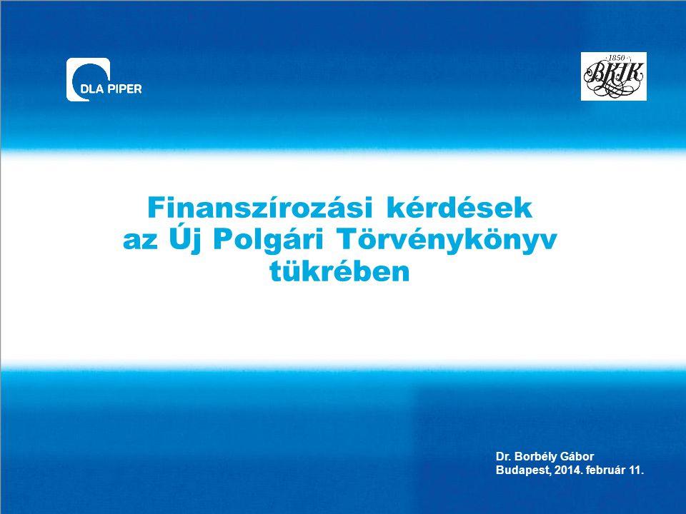 Finanszírozási kérdések az Új Polgári Törvénykönyv tükrében