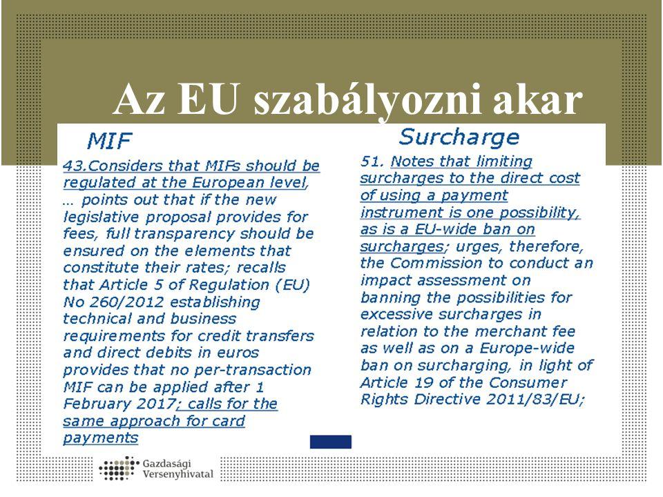 Az EU szabályozni akar