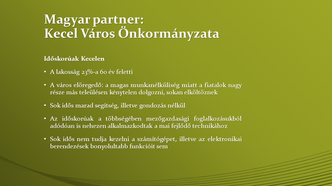 Magyar partner: Kecel Város Önkormányzata