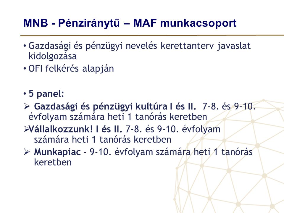 MNB - Pénziránytű – MAF munkacsoport