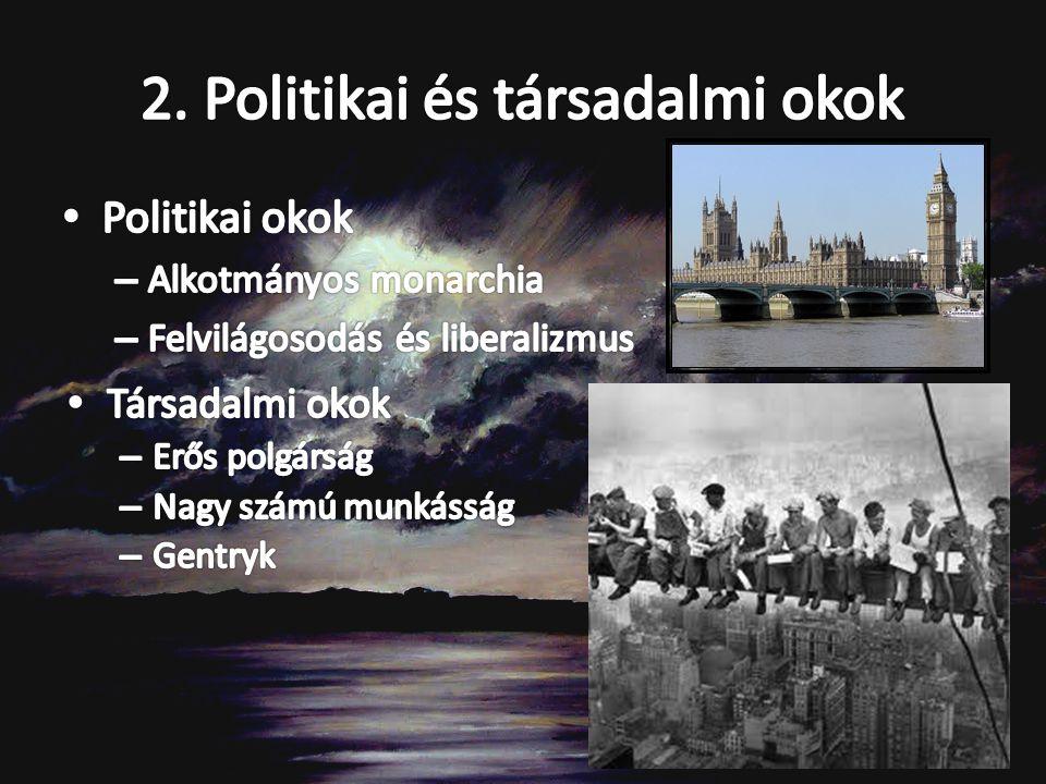 2. Politikai és társadalmi okok