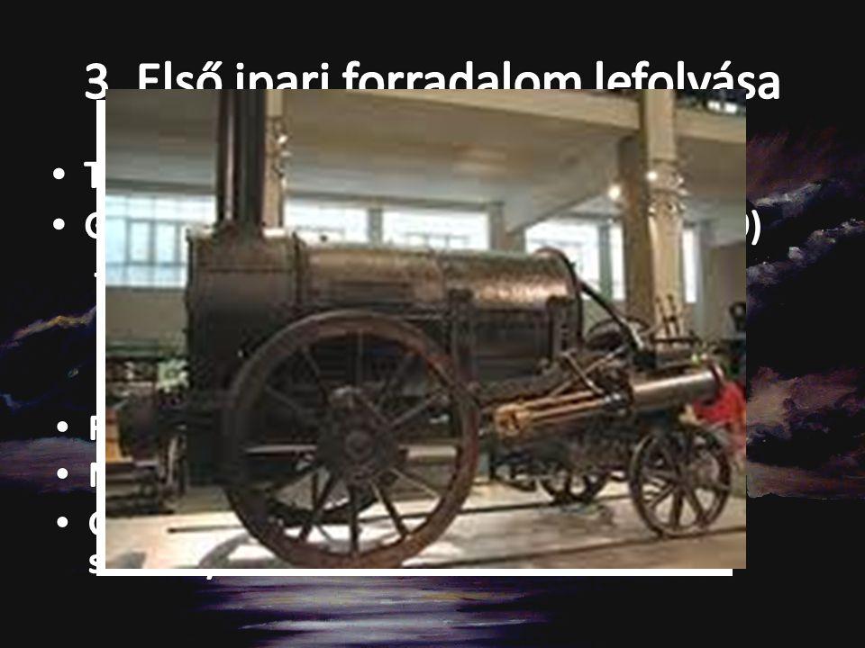 3. Első ipari forradalom lefolyása