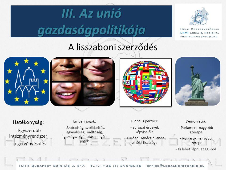 III. Az unió gazdaságpolitikája