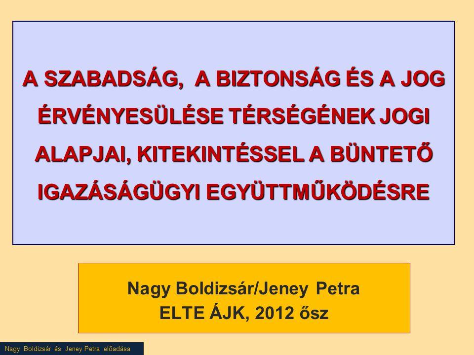 Nagy Boldizsár/Jeney Petra ELTE ÁJK, 2012 ősz