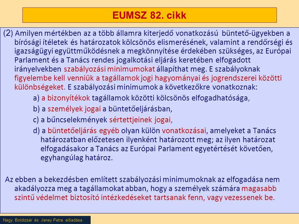 EUMSZ 82. cikk