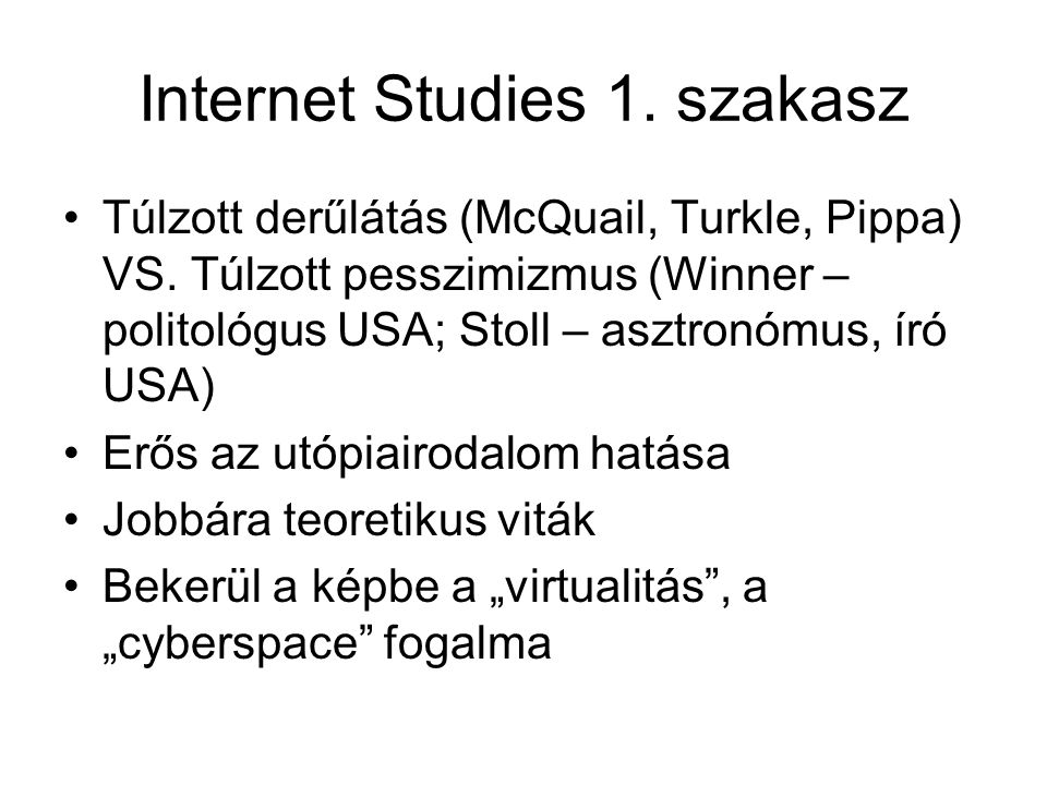 Internet Studies 1. szakasz