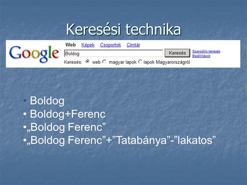 "Keresési technika Boldog Boldog+Ferenc ""Boldog Ferenc"