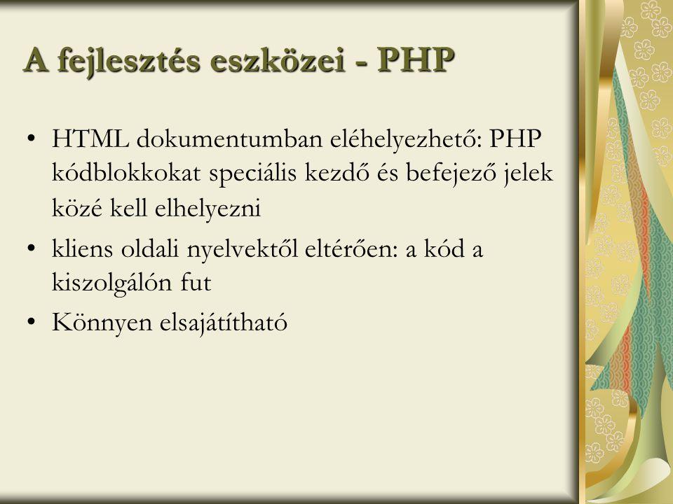 A fejlesztés eszközei - PHP