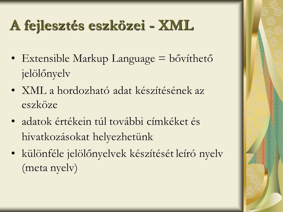 A fejlesztés eszközei - XML