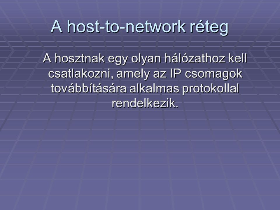 A host-to-network réteg