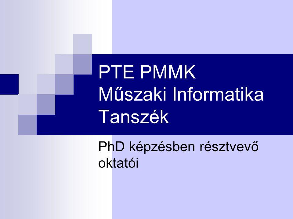 PTE PMMK Műszaki Informatika Tanszék
