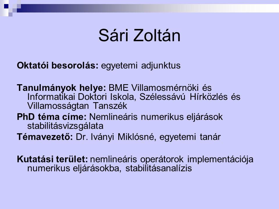 Sári Zoltán Oktatói besorolás: egyetemi adjunktus