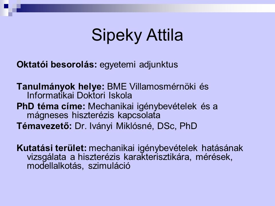 Sipeky Attila Oktatói besorolás: egyetemi adjunktus