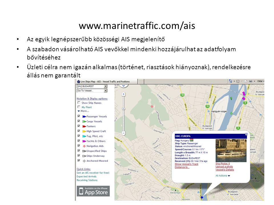 www.marinetraffic.com/ais Az egyik legnépszerűbb közösségi AIS megjelenítő.