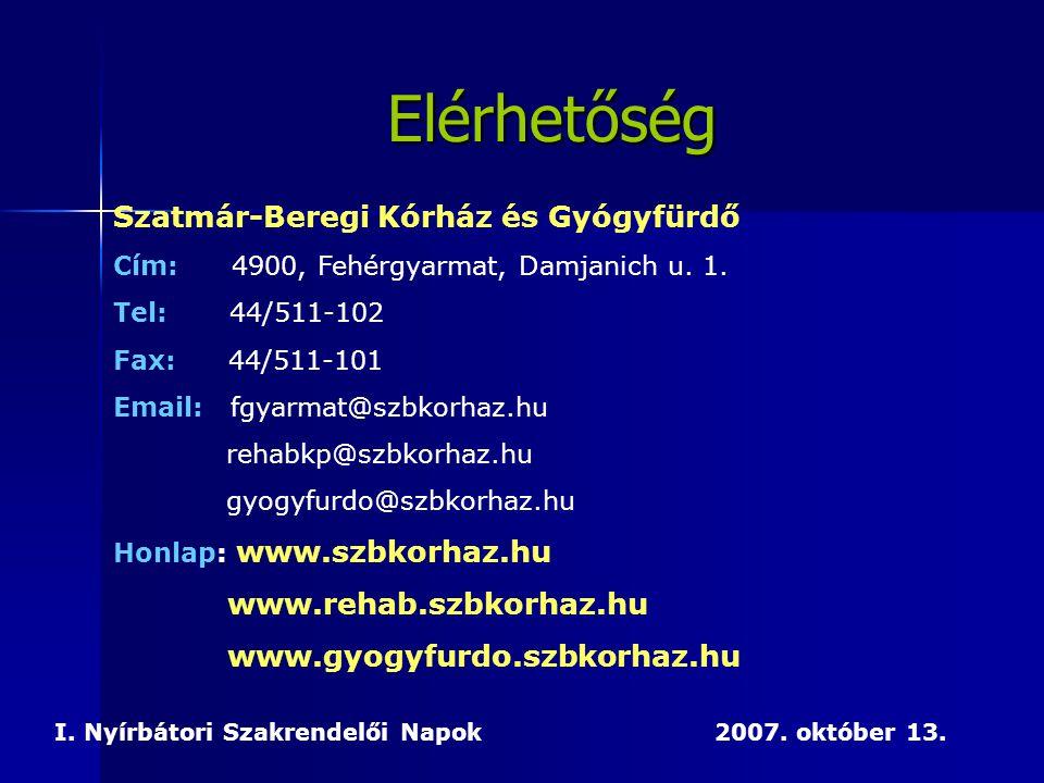 Elérhetőség Szatmár-Beregi Kórház és Gyógyfürdő www.rehab.szbkorhaz.hu